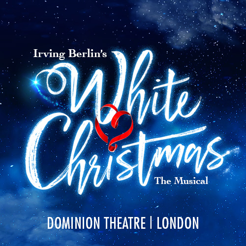 White Christmas Irving Berling.Irving Berlin S White Christmas Announced At The Dominion Theatre